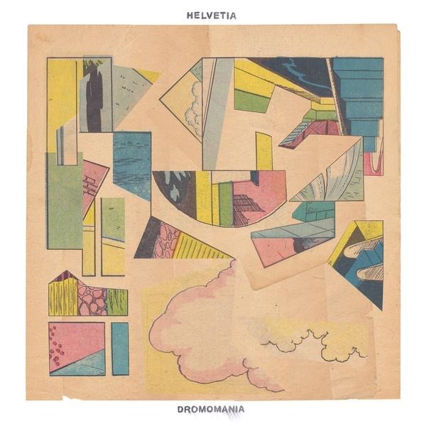 "Favorite 2015 release: Helvetia – ""Dromomania"""