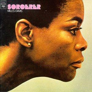 Miles Davis – Sorcerer Top 10 – Psychic Mirrors Favorite Records