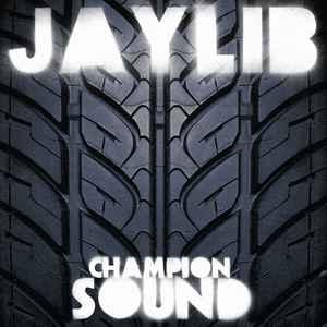 "Essential J Dilla releases: Jaylib – ""Champion Sound"" (2003)"