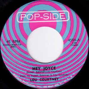 Large Pro's Favorite 45s: Lou Courtney – Hey Joyce