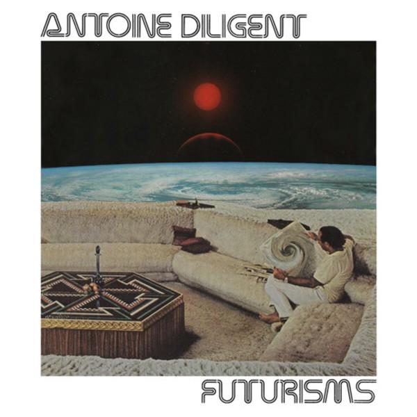 Antoine Diligent Futurisms