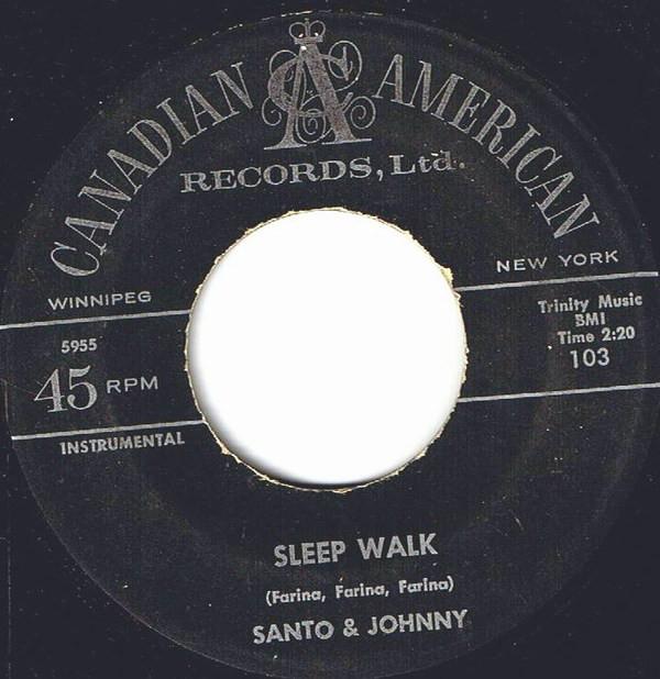 Santo & Johnny single, Sleep Walk, played by Art Laboe