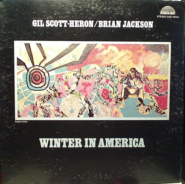 Nick Hakim's favorite records: Gil Scott Heron & Brian Jackson - Winter In America