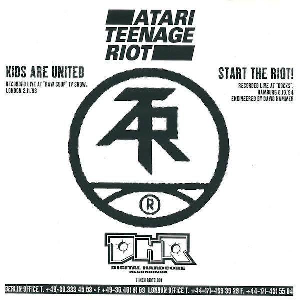 Discogs Summer anthems staff picks: Atari Teenage Riot - Kids Are United / Start The Riot