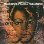 Grizzly Bear's inspirational grooves: Miles Davis - Filles De Kilimanjaro