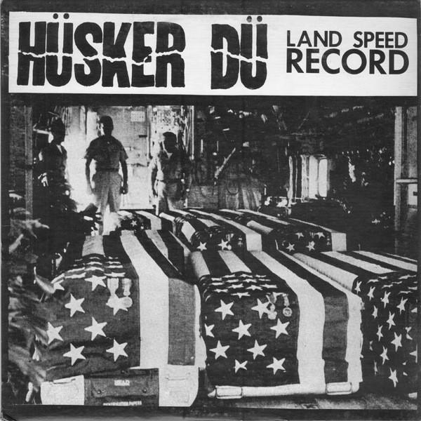 Hüsker-Dü - Land Speed Record