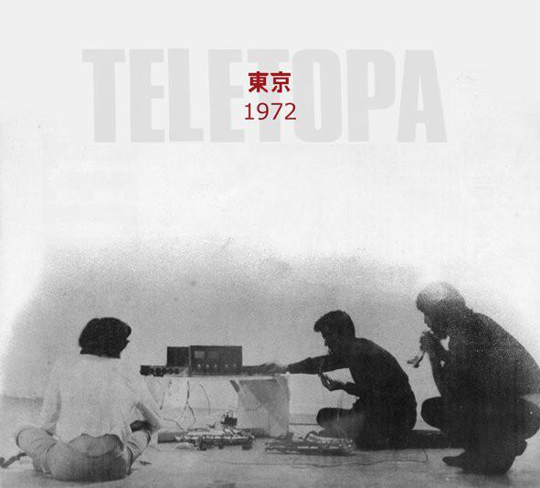 Radio Free Alice staff music recommendation: Teletopa – Tokyo 1972