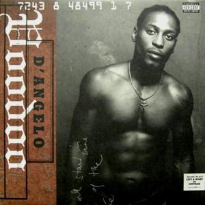 King Garbage Favorite Records: Voodoo - D'Angelo