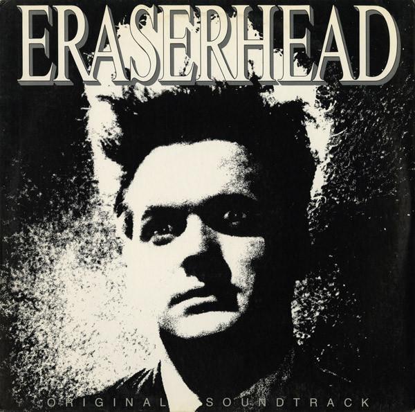Courtney Barnett's Favorite Records: Eraserhead Soundtrack - David Lynch album cover
