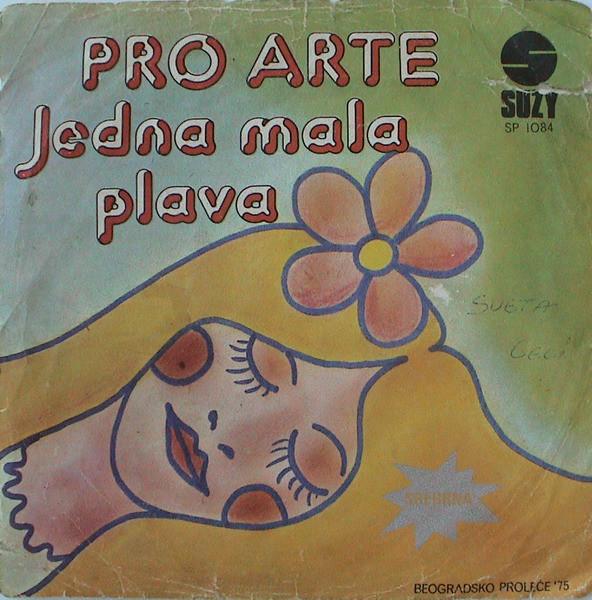 Pro Arte (2) – Jedna Mala Plava : Stavi Ruke Oko Struka Mog