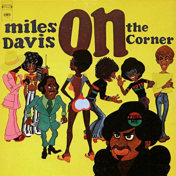 Unknown Mortal Orchestra's Favorite Records: Miles Davis - On the Corner album cover