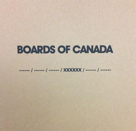 Boards Of Canada – ------ / ------ / ------ / XXXXXX / ------ / ------