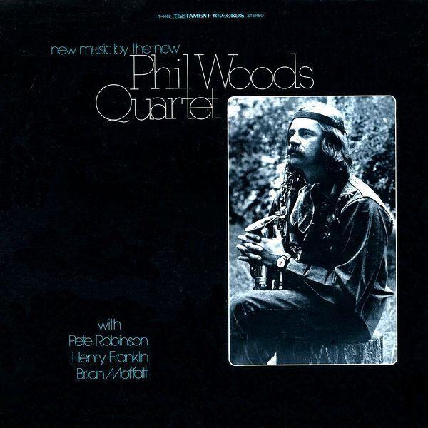 DJ House Shoes's Top 10: Phil Woods Quartet – New Music By The New Phil Woods Quartet