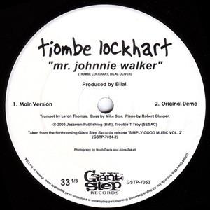 DJ House Shoes's Top 10: Tiombe Lockhart – Mr. Johnnie Walker