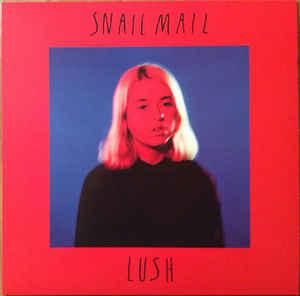 Rene Contreras Top 10: Snail Mail – Lush