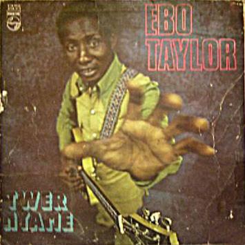 Ebo Taylor – Twer Nyame