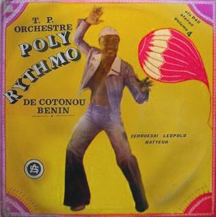 T.P. Orchestre Poly-Rythmo De Cotonou - Benin* – Vol. 4 - Yehouessi Leopold Batteur