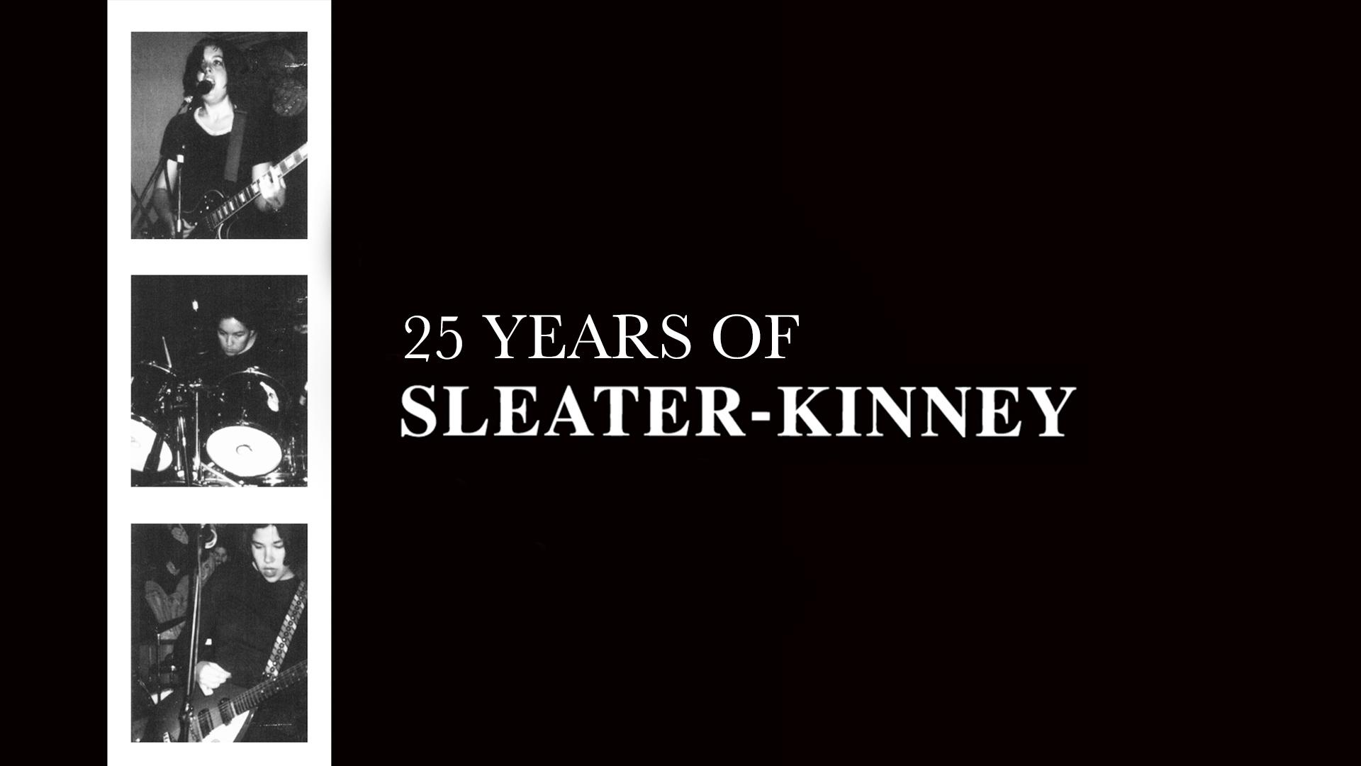 sleater kinney debut album 25th anniversary