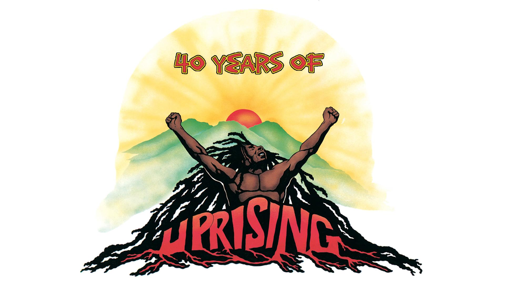 bob marley uprising 40th anniversary