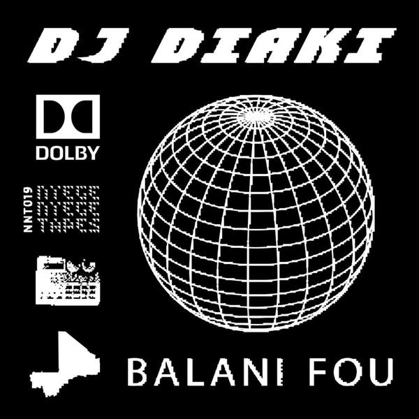 Balani Fou – Dj Diaki