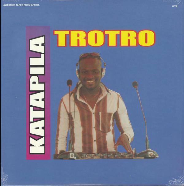 Tro Tro – Dj Katapila