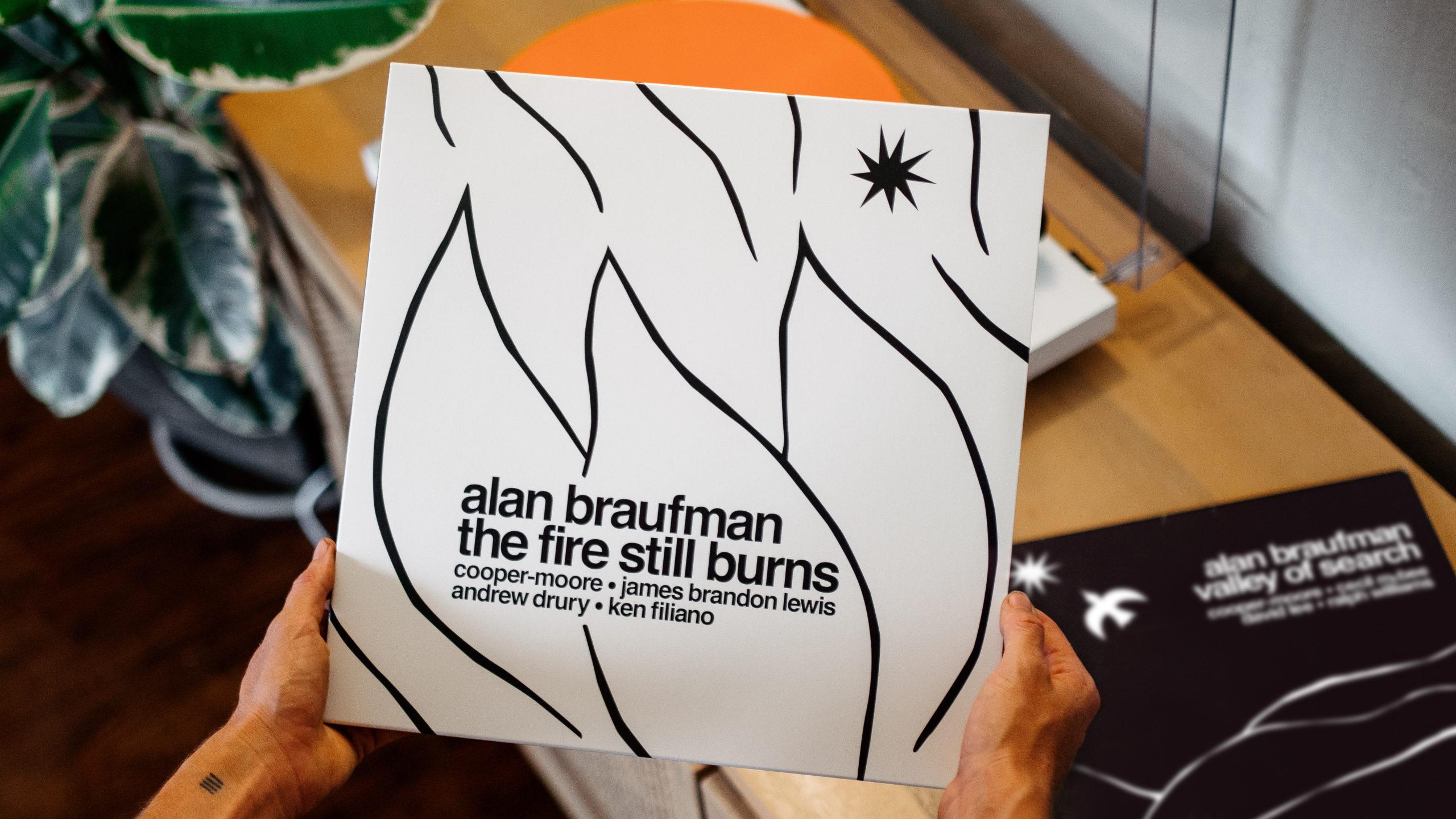alan braufman fire still burns