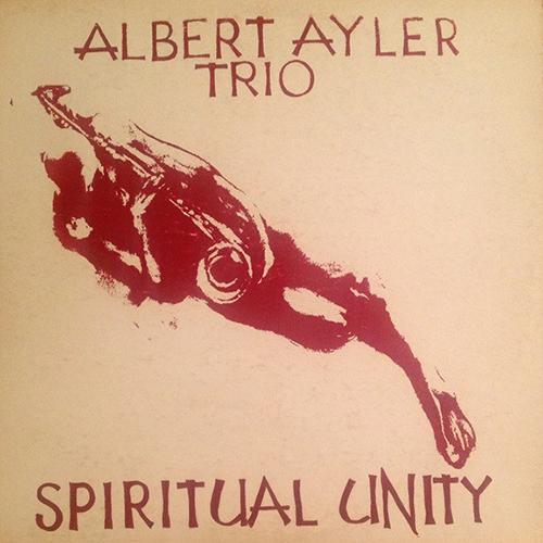 albert ayler spiritual unity album cover