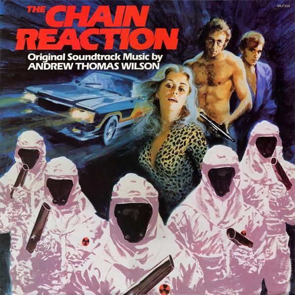 Andrew Thomas Wilson – The Chain Reaction Original Soundtrack