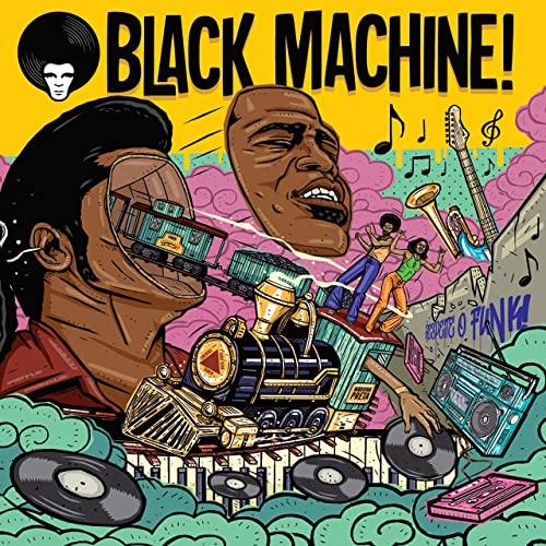 Black Machine – Respeite O Funk
