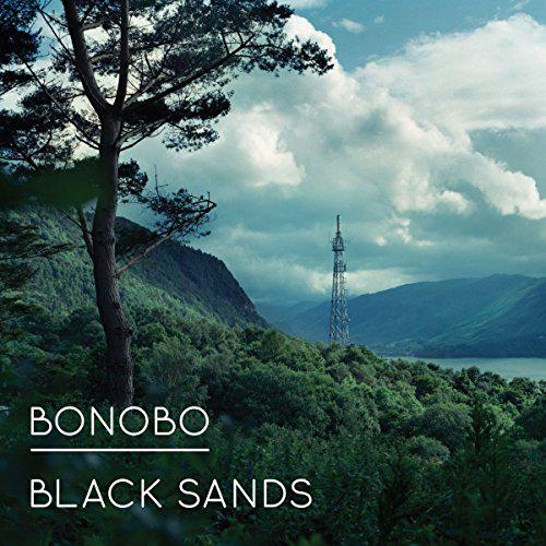 Bonobo — Black Sands