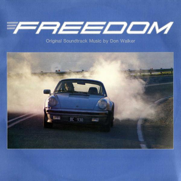 Don Walker – Freedom- Original Soundtrack Music