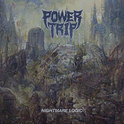 Power Trip - Nightmare Logic album cover