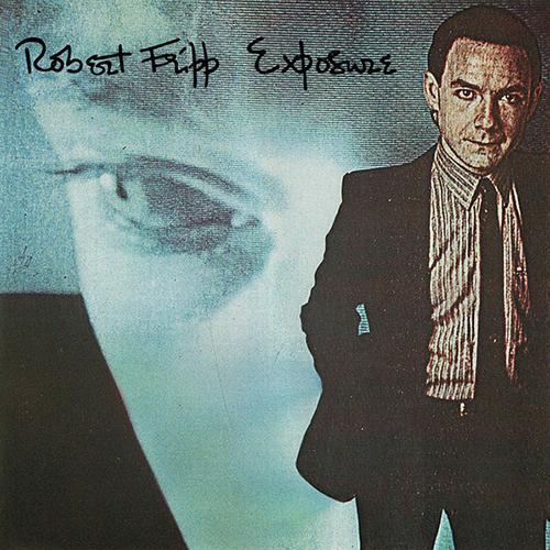 Robert Fripp – Exposure