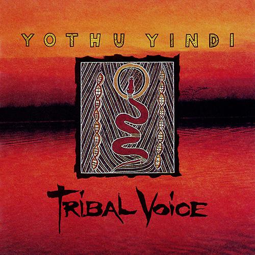Yothu Yindi – Tribal Voice