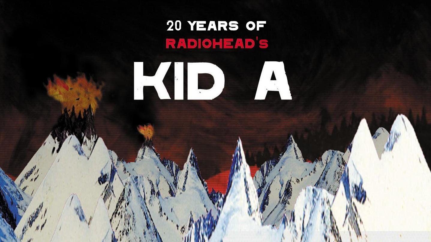 radiohead kid a 20th anniversar