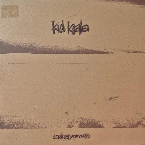Kid Koala – Scratchappyland