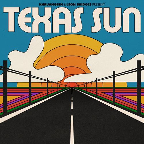 khruangbin leon bridges texas sun album cover
