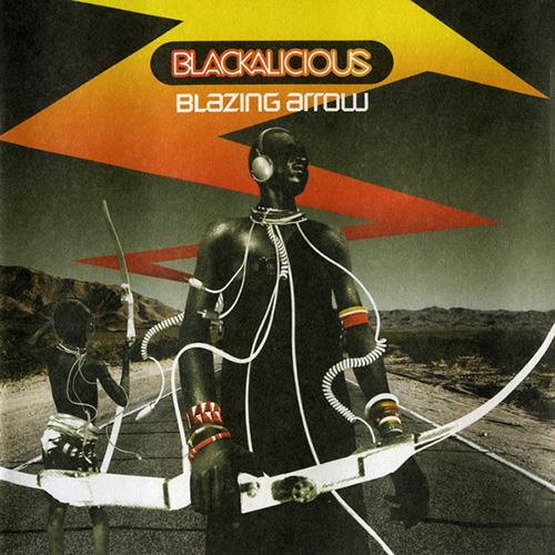 Blackalicious –Blazing Arrow