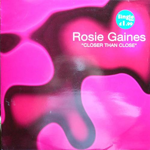 Rosie Gaines – Closer Than Close
