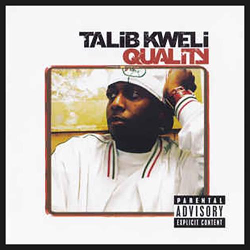 Talib Kweli –Quality