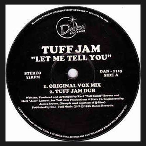 Tuff Jam – Let Me Tell You
