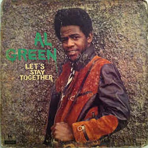 Al Green – Let's Stay Together 1972