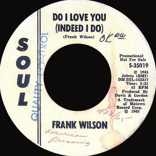 Frank Wilson – Do I Love You (Indeed I Do)