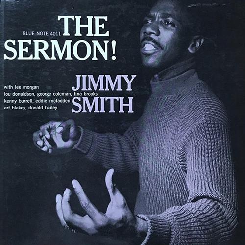 Jimmy Smith – The Sermon! 1959