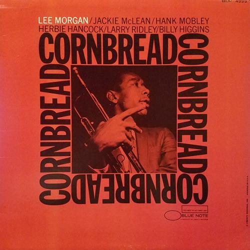 Lee Morgan – Cornbread 1967